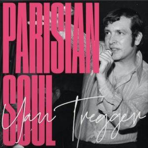Parisian Soul Yan Tregger