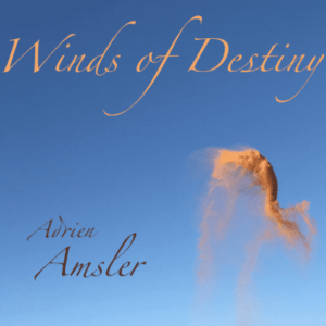 Winds of destiny adrien amsler