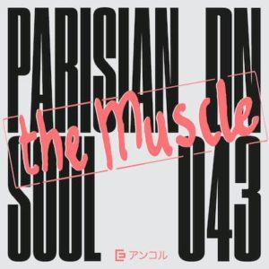 parisian soul the Muscle